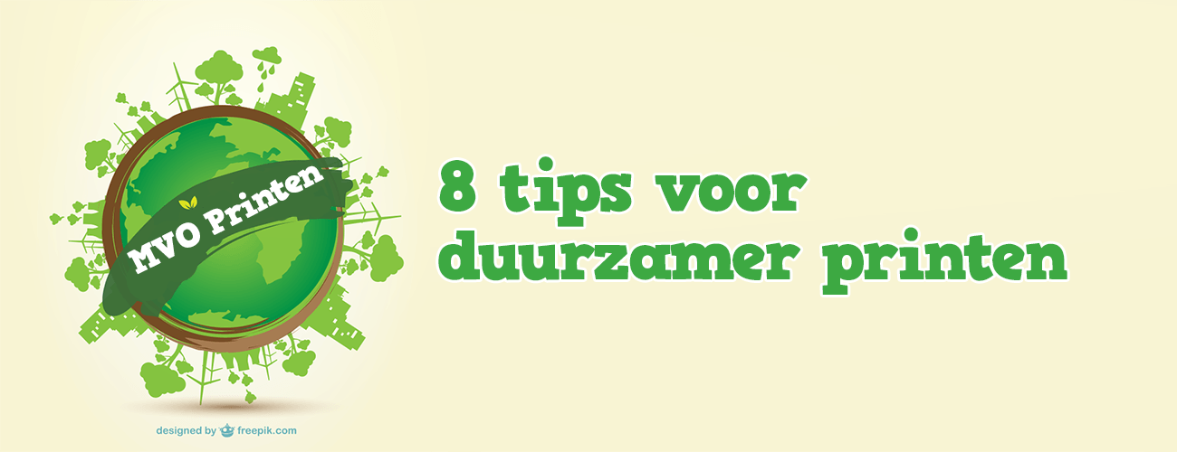 8 tips MVO printen